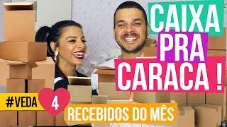 CAIXA PRA CARACA! Recebidos #VEDA4