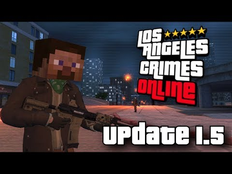 Los Angeles Crimes: Online - Update 1.5 (Google Play Trailer Edition)
