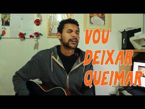 Vou Deixar Queimar// Izaac Santos ( Cover )