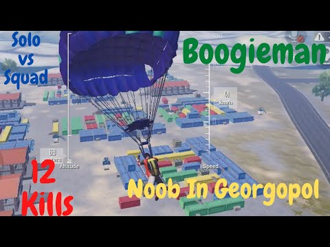 When Noob Lands in Georgopol | Solo vs Squad | Camping Moments | Boogieman Gaming
