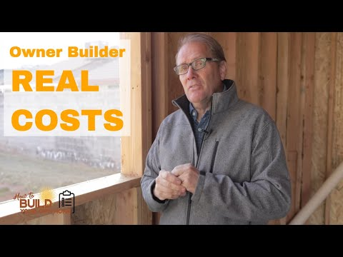 Owner Builders -This is the real cost in building a new home.