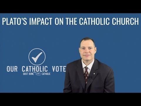 Plato's Impact on the Catholic Church - Our Catholic Vote 003