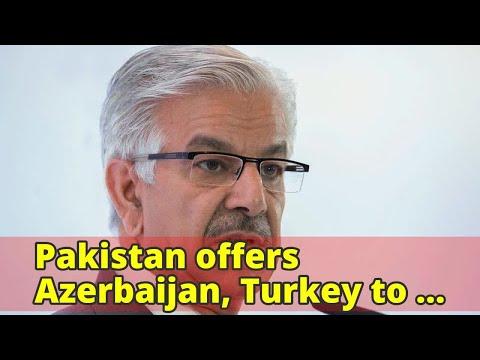 Pakistan offers Azerbaijan, Turkey to create joint mily-industrial complex