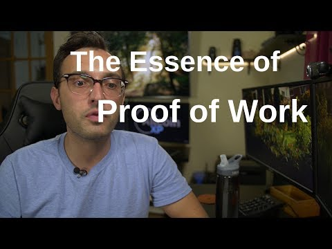 The Essence of Proof of Work
