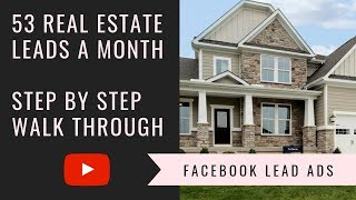 facebook Ads Real Estate Agents  53 Leads a Month
