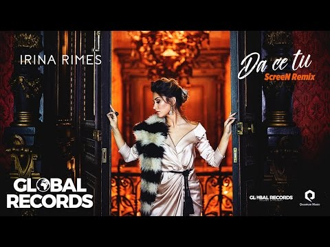 Irina Rimes - Da Ce Tu | ScreeN Remix