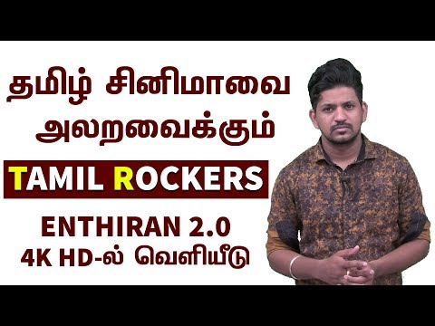 Enthiran 2.0 படத்துக்கு வந்த சோதனை ; Full HD -யில் வெளியிடுவோம் என Tamil Rockers அதிரடி அறிவிப்பு