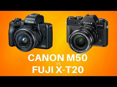 Canon M50 or Fuji X-T20 - Which Mirrorless Camera Should I Buy?