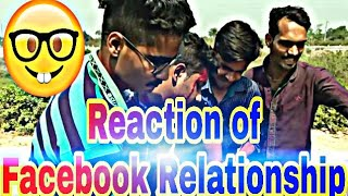 Reaction of Facebook relationship