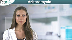 Azithromycin For The Treatment of Various Bacterial Infections - Overview