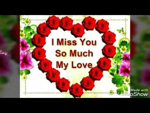 I Miss You So Much My Love Irene Youtube