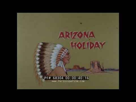 1960s STATE OF ARIZONA TRAVELOGUE   PHOENIX  TUCSON  TOMBSTONE  MONUMENT VALLEY  68304