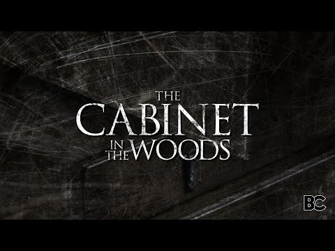 """""""The Cabinet in the Woods"""" - Comedy Horror Short - BLOODY CUTS"""