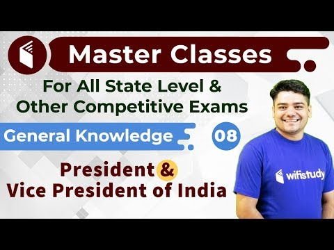 5:00 PM - Master Classes 2019 | GK by Sandeep Sir | President & Vice President of India