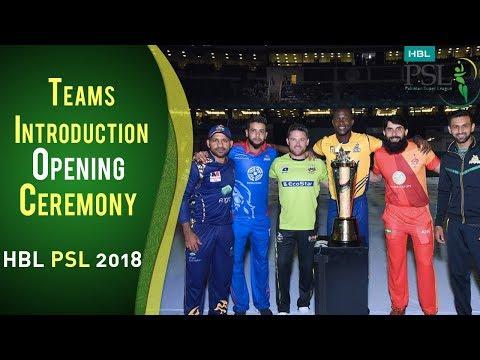 Teams Introduction | PSL Opening Ceremony 2018 | HBL PSL 2018 | PSL