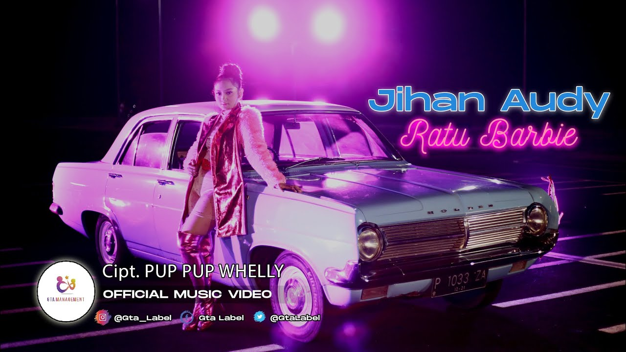 Jihan Audy - Ratu Barbie (Official Music Video)