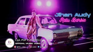Download lagu Jihan Audy - Ratu Barbie