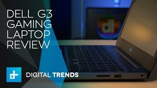 Dell G3 Gaming Laptop   Hands On Review