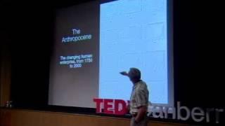 TEDxCanberra - Will Steffen - The Anthropocene