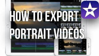 How to export PORTRAIT video on IMOVIE for Iphone!