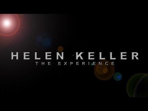 Helen Keller: The Experience (OFFICIAL TRAILER)