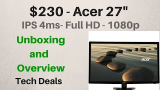 "$230 - Acer 27"" G277HL - 4ms IPS - Full HD - 1080p - Unboxing and Overview"