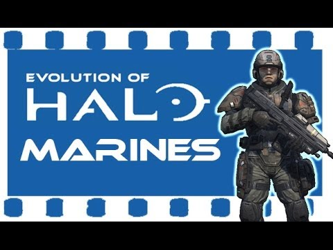 Evolution of Halo - Marines
