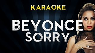 Beyonce - Sorry | Official Karaoke Instrumental Lyrics Cover Sing Along
