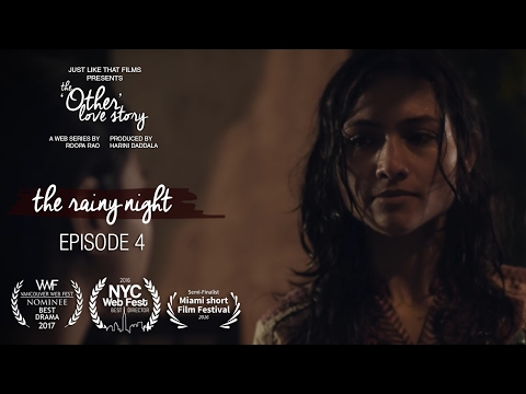 Episode 4 | The Rainy Night | JLT's The 'Other' Love Story
