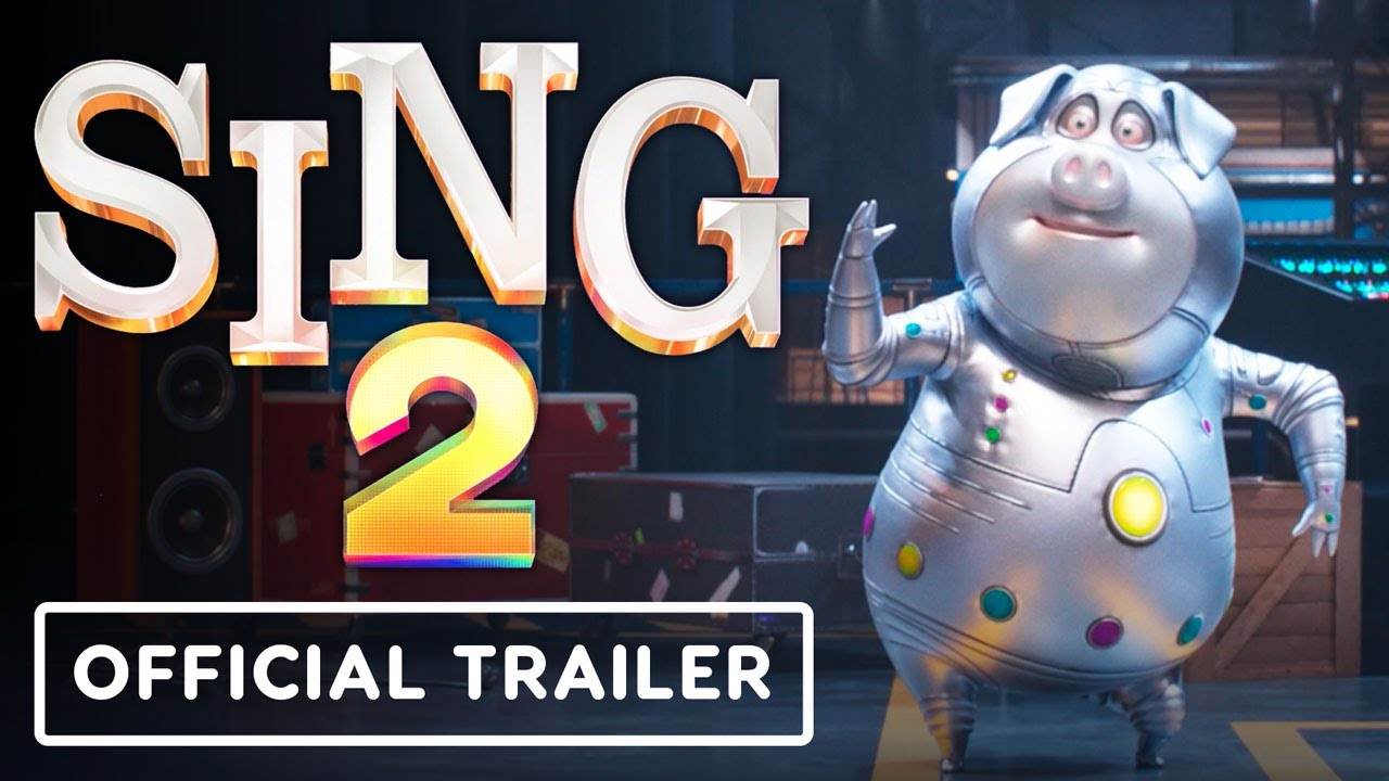 Download Sing 2 - Official Trailer (2021) Matthew McConaughey, Reese Witherspoon, Scarlett Johansson