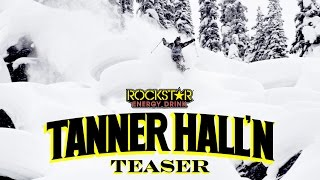 Tanner Hall'n - Teaser