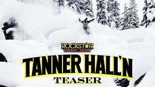 Tanner Hall'n - Teaser