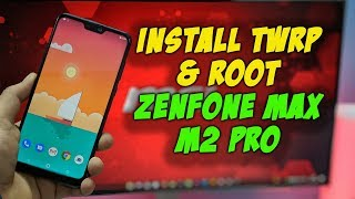 INSTALL TWRP & ROOT Asus Zenfone MAX Pro M2 | HINDI