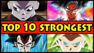 Top 10 Strongest Fighters in the Tournament of Power (Dragon Ball Super DBS Best Warriors Ranked)