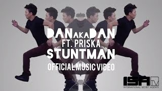 STUNTMAN - DANakaDAN ft. Priska (Official Music Video)