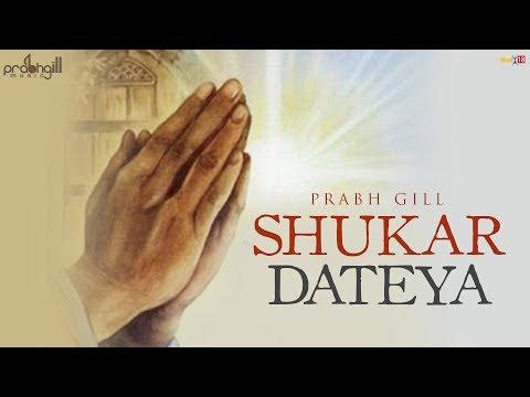 shukar-dateya-|-prabh-gill-|-desi-routz