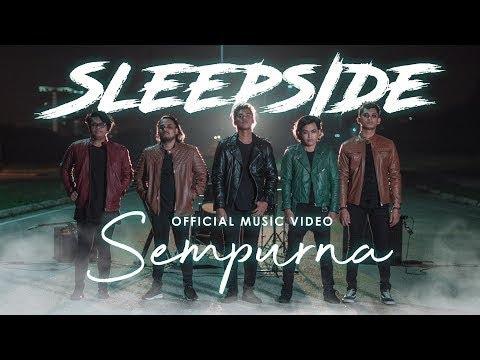 Sleepside - Sempurna ( Official Music Video )