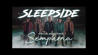 Sleepside - Sempurna