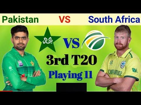 Pakistan 3rd T20 playing 11 vs South Africa 2021 | Pak vs SA 3rd T20 | Pak vs SA T20 Playing 11 2021