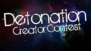 Мой первый Creator Contest - Detonation CC