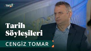Tarih Söyleşileri | Prof. Dr. Cengiz Tomar | 17. Bölüm
