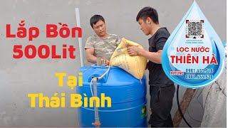 hướng dẫn Lắp bồn xử lý nước nhiễm phèn 500L tại Thái Bình.