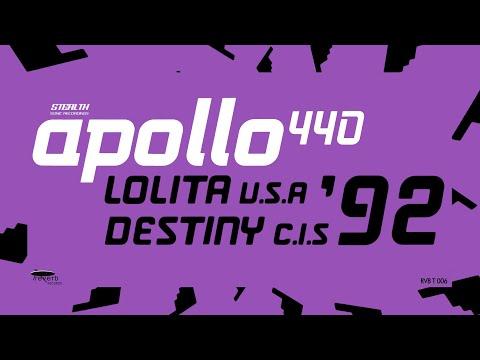 Apollo 440 - Lolita (U.S.A.)/Destiny (C.I.S.)   FULL AA-SINGLE 1992
