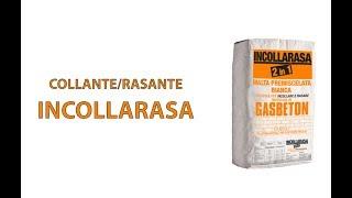 Posa GASBETON - Collante/rasante INCOLLARASA