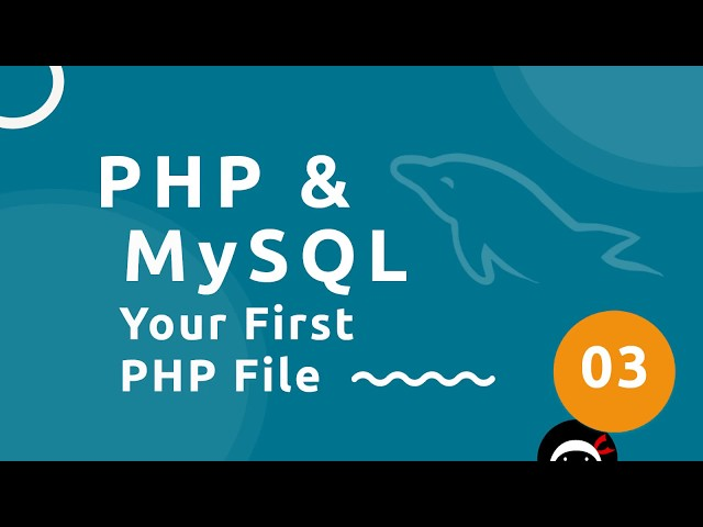 PHP Tutorial (& MySQL) #3 - Your First PHP File