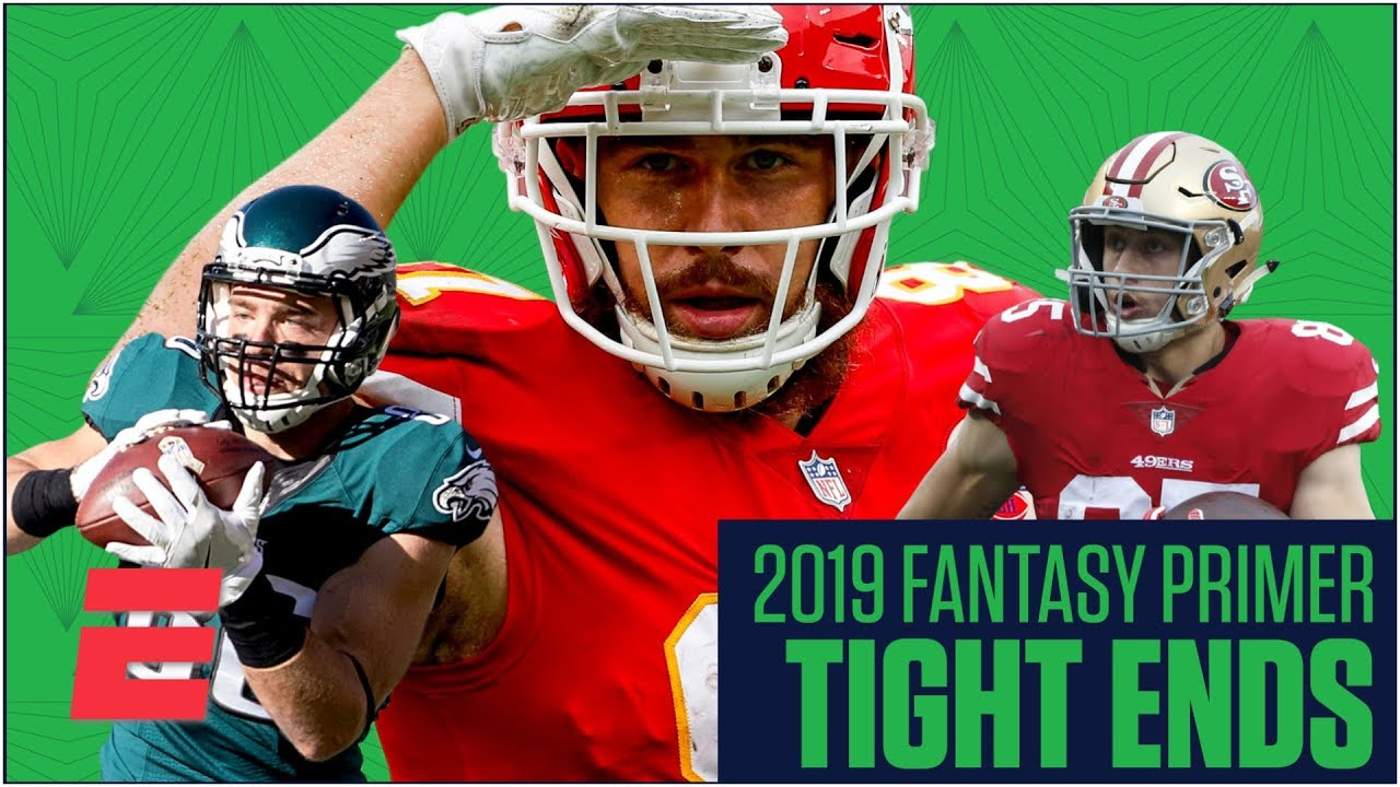 Best Tight Ends For Fantasy Football 2019 Travis Kelce has competition for fantasy's best tight end crown