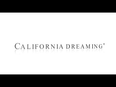 SiaCalifornia Dreamin Lyrics