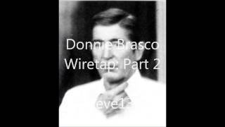 "Donnie Brasco talking to Benjamin ""Lefty"" Ruggerio (REAL wiretap): Part 2"