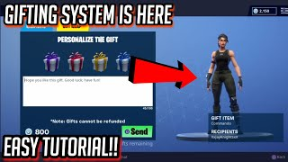 NEW GIFTING SYSTEM IN FORTNITE IS HERE! | EASY TUTORIAL! - Fortnite: Battle Royale