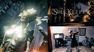 "The Soulkeeper VR Demo ""Powerful & Immersive"" (Oculus Rift CV1 + Touch)"